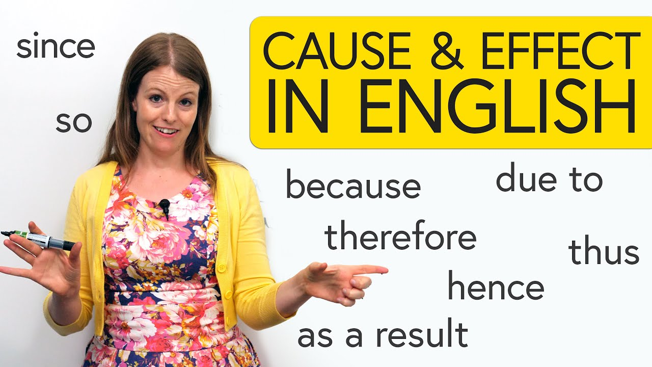 Download Learn English: Cause & Effect – so, since, hence, due to, as a result...
