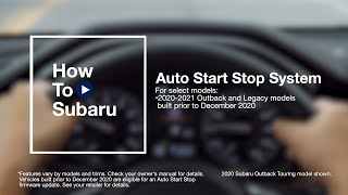 homepage tile video photo for How to Use Your Subaru Vehicle's Auto Start-Stop and Auto Vehicle Hold Features