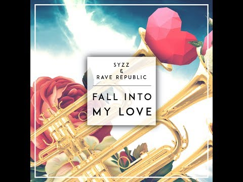 Syzz & Rave Republic - Fall Into My Love (Official Lyrics Video)