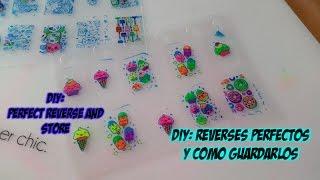 DIY Nail art. Reverses perfectos y como guardarlos/ Perfect Reverse stamping and store