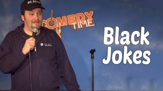 Black Jokes (Stand Up Comedy)