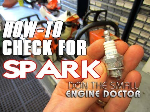 HOW-TO Check For Spark Plug Fire On A Small Engine