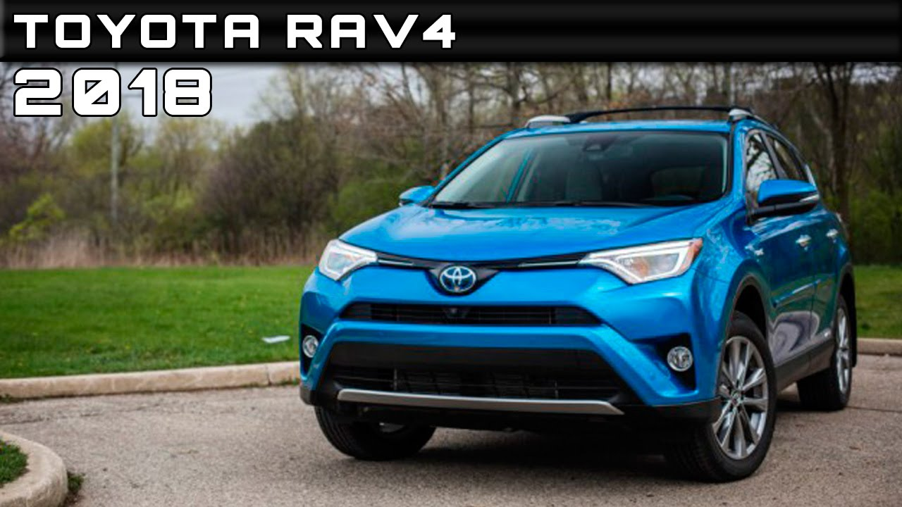 2018 Toyota Rav4 Review Rendered Price Specs Release Date
