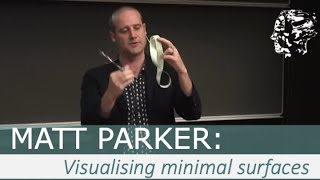 Matt Parker: An Attempt to Visualise Minimal Surfaces and Maximum Dimensions