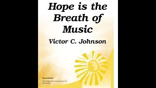 Hope is the Breath of Music (Victor C. Johnson) - 15/3195H