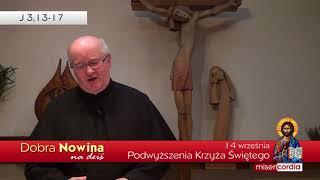 Dobra Nowina na dziś | 14 września - Podwyższenia Krzyża Świętego