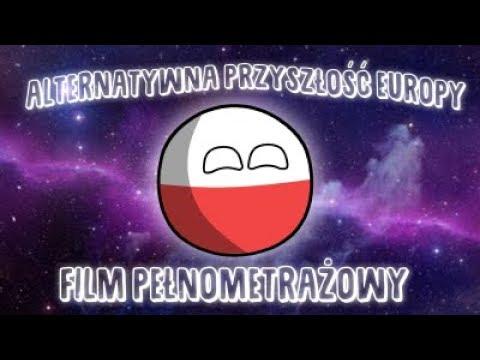 Alternatywna Przyszłość Europy: FILM (12 Odcinków!)