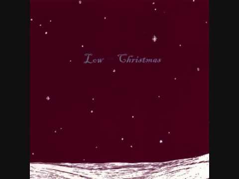Low - Just Like Christmas - YouTube