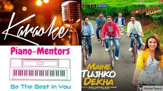 Maine Tujhko Dekha | Golmaal Again | Karaoke with lyrics