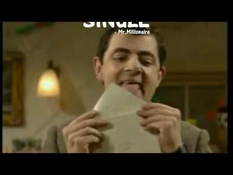 Single Whatsapp Status | Mr.Bean Version