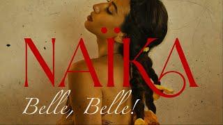 Naïka - Belle, Belle! (Official Lyric Video)