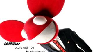 Deadmau5 Alone With You by Punky remiX