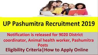 UP Pashumitra Recruitment 2019 Notification- Apply Online Here