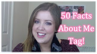 50 Facts About Me TAG Thumbnail