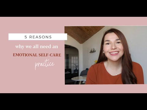 Why we ALL need an Emotional Self-Care Practice