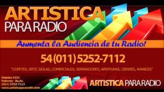 Artisticas para Radios n°11 Locuciones para Radios Latinas, Tropicales, Bailantas y Cuartetos