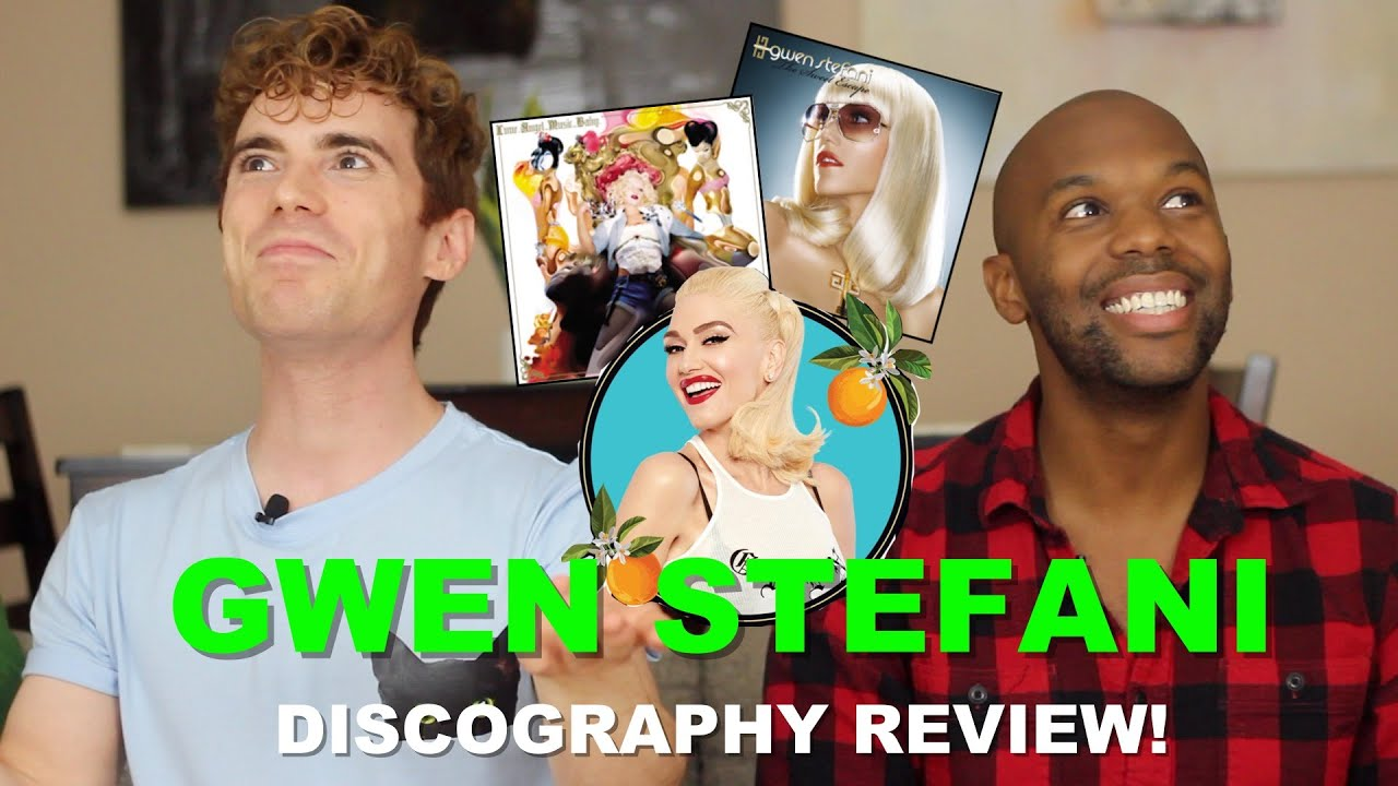Gwen Stefani - Discography Review - Patron Requested Video!