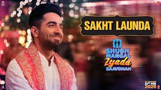 Sakht Launda | Shubh Mangal Zyada Saavdhan | In theatres - 21st February 2020
