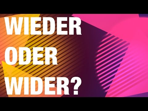 WIEDER ODER WIDER? / deutschstundeonline