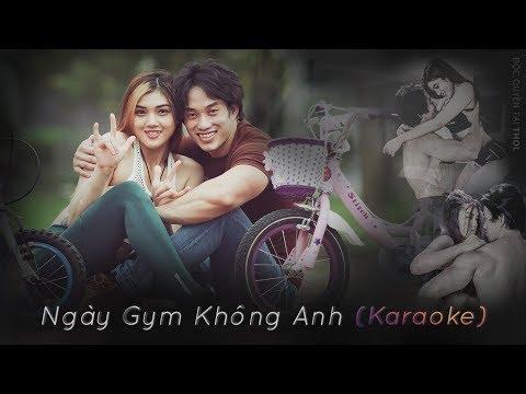GYM Karaoke | Ngày GYM Không Anh - Bolero - THOL Beat