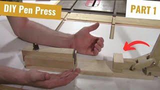 Make A Pen Press Part 1