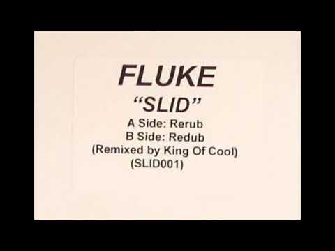 Fluke – Slid (Rerub) [HD]