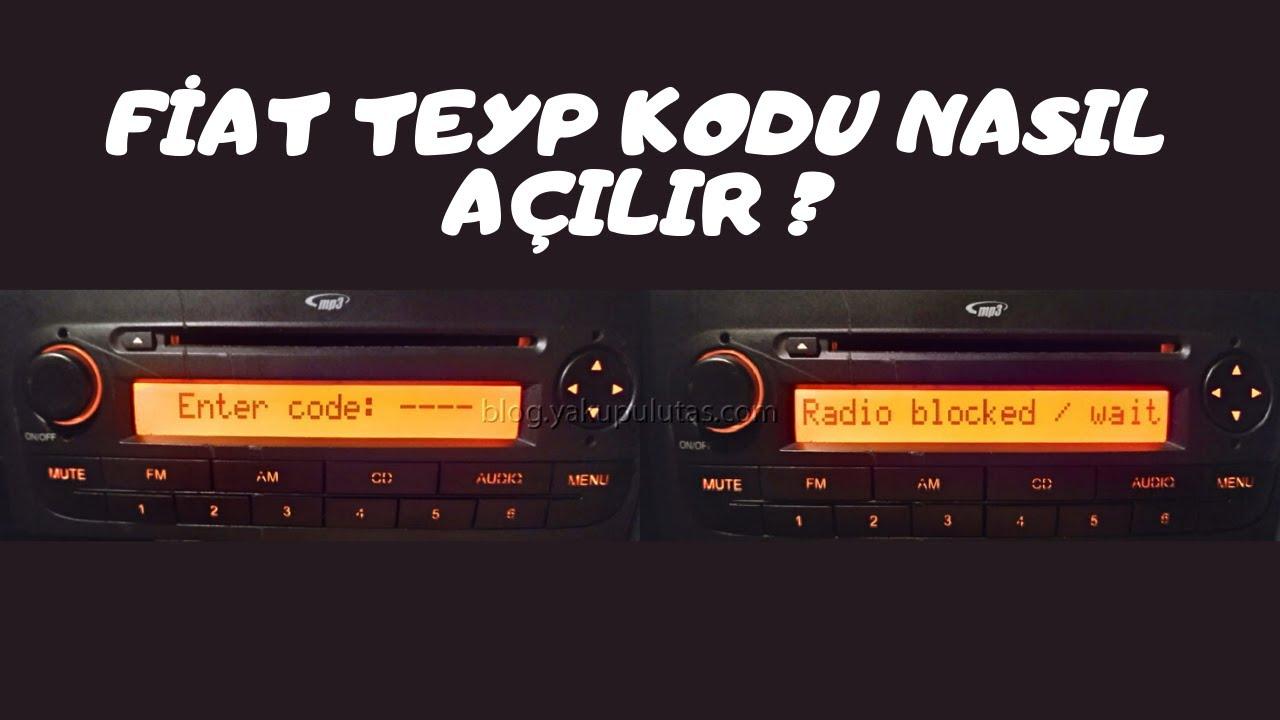Fiat Teyp Kodu Nasıl Açılır ?