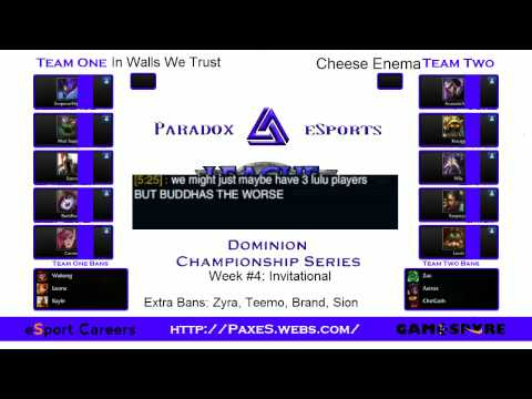 Paradox Dominion Campionship Series Week 4 Grand Finals In Walls We Trust vs Cheese Enema