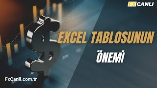 forex-borsa-teknik-analiz-egitimi-11-excel-tablosu-ve-nemi