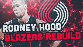 RODNEY HOOD TRADED TO THE BLAZERS! PORTLAND TRAILBLAZERS REBUILD! NBA 2K19