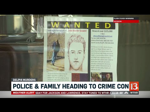 Crystal - VIDEO:  Police & Delphi Family Headed To Crime Con
