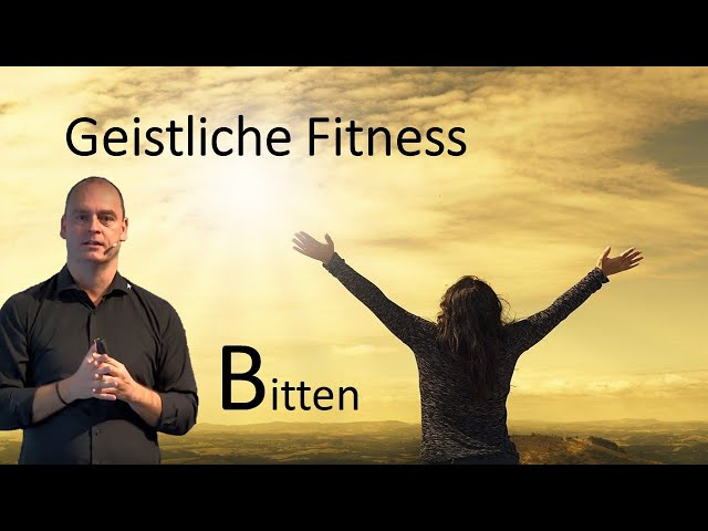 GEISTLICHE FITNESS - BITTEN  |  MICHAEL GROSSKLAUS