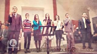 Excelsis Worship - LIVE - 10.000 motive (Canta suflet)