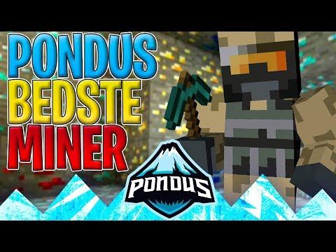 PONDUS' BEDSTE MINER! - Dansk Minecraft