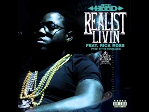 Ace Hood - Realist Livin (ft. Rick Ross) (Prod. By The Renegades)