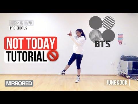 [Mirrored] BTS (방탄소년단) - NOT TODAY   Dance Tutorial