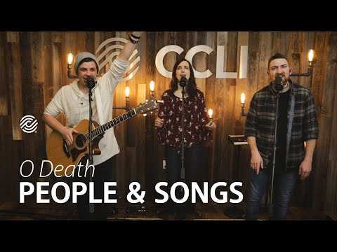 O Death - People & Songs