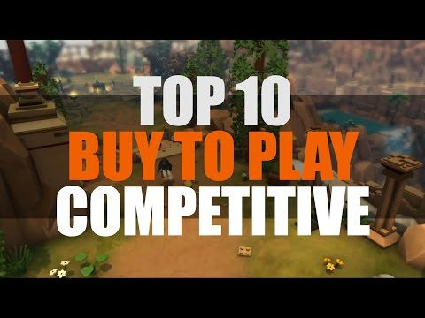 Top 10 Buy to Play Competitive Games 2015 | MMO Attack Top 10