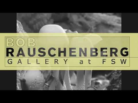 ArtSPEAK@FSW – Bob Rauschenberg Gallery