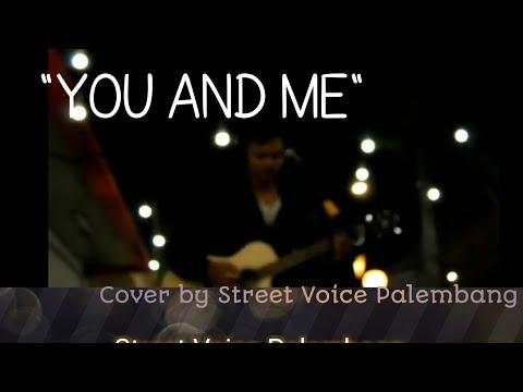 Lagu Paling Romantis Lifehouse You And Me Cover Street Voice Palembang Alternatif Rock Cover
