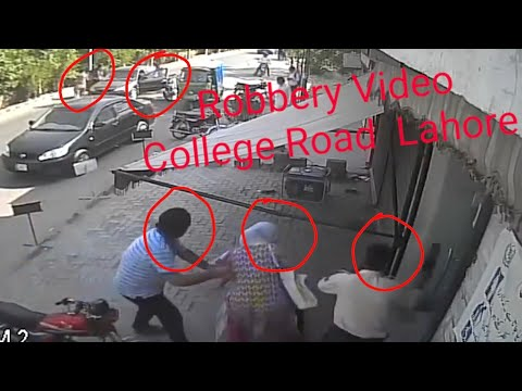 Robbery Video College Road Town Ship Lahore