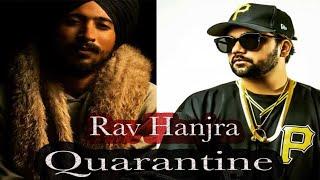 Quarantine Rav Hanjra Free MP3 Song Download 320 Kbps