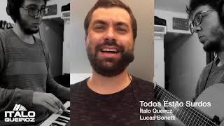 Todos estão surdos Roberto Carlos (cover Ítalo Queiroz e Lucas Bonetti