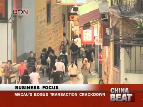 Macau's bogus transaction crackdown- China Beat - May 9 ,2014 - BONTV China