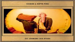 Shaban & Käptn Peng - Keine Ahnung