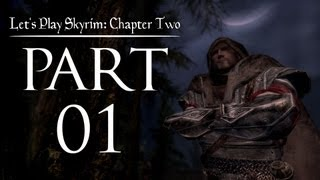 Let's Play Skyrim (Chapter Two) - 01 - Dragonborn