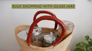 my grocery shopping routine: plastic free & bulk foods