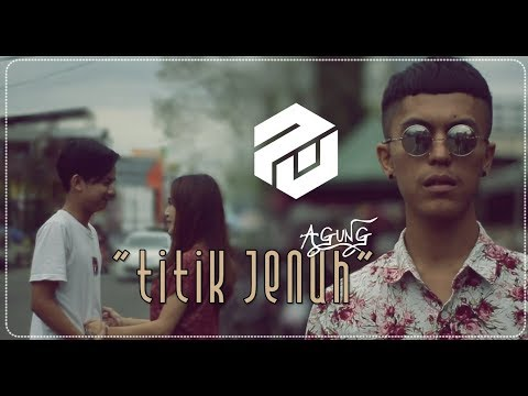 TITIK JENUH ARI LESMANA COVER AGUNG NUGRAHA ( OFFICIAL MUSIC VIDEO )