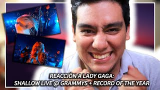 SHALLOW LIVE (GRAMMY REACCCIÓN), LADY GAGA + RECORD OF THE YEAR | GAGA WON BUT SHE WAS ROBBED