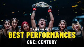 Best Performances | ONE: CENTURY